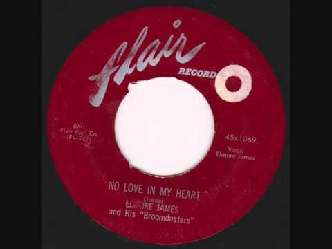 Elmore James - No Love In My Heart - YouTube