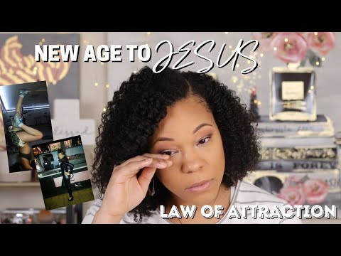 FROM NEW AGE TO JESUS | LAW OF ATTRACTION | MY TESTIMONY