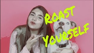 ROAST YOURSELF CHALLENGE - NatQ✌🏻💕