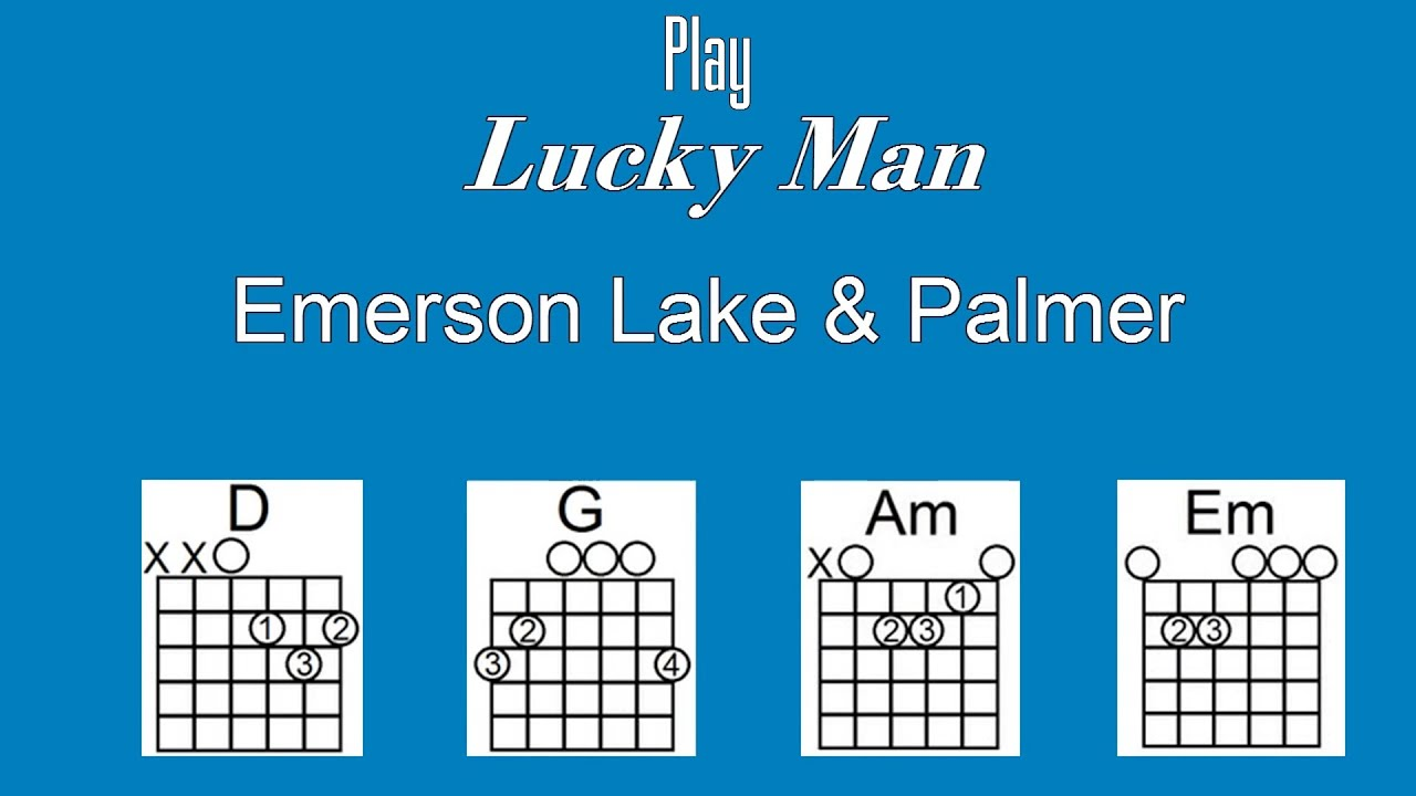 Lucky Man With Lyrics Chords Emerson Lake Palmer Acoustic
