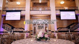 Kansas City Perfect Wedding Guide | February Luncheon