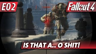 Fallout 4 - Is That A.. O SHIT!
