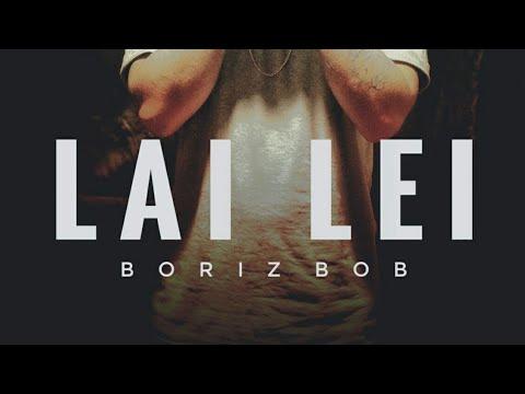 LAI LEI || BORIZBOB || OFFICIAL MP3 || HIPHOP MANIPUR