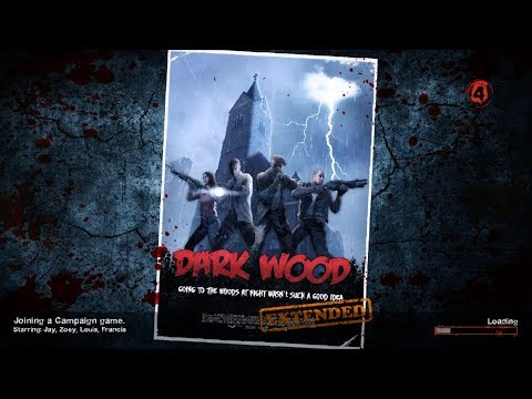 Left 4 Dead 2 - Dark Wood Extended
