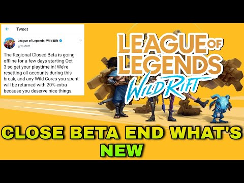 Close Beta End What S New League Of Legends Wild Rift New Update Lol Mobile News Youtube