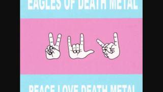 Watch Eagles Of Death Metal English Girl video