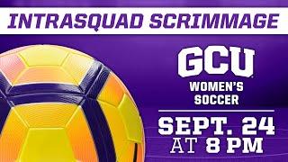 GCU Women's Soccer Intrasquad Scrimmage September 24, 2020