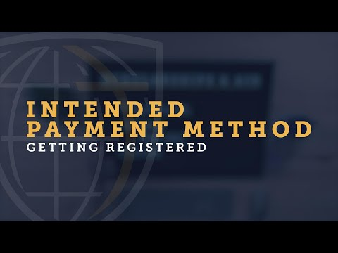 Getting Registered: Intended Payment Method