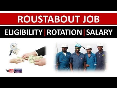 Roustabout Job   Eligibility   Rotation   Salary   Oil And Gas Drilling Rig