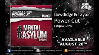 Bowdidge & Taylor - Power Cut (Estigma Remix) [MA002] [Available August 20th]