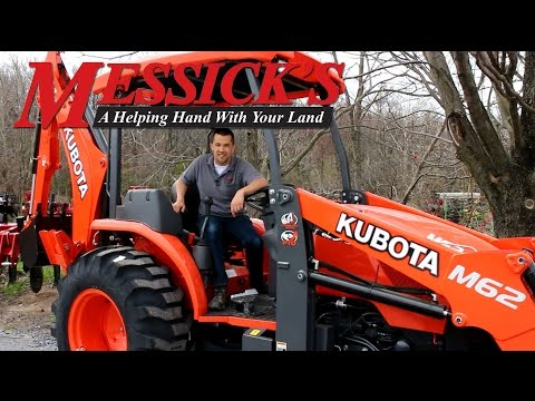 *New* Kubota M62 Tractor \ Loader \ Backhoe review by Messick's