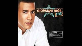 Giovanny Rios I love you senor 2011