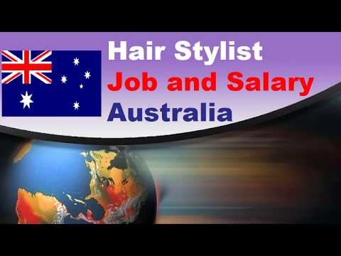 Hair Stylist Salary In Australia - Jobs And Wages In Australia
