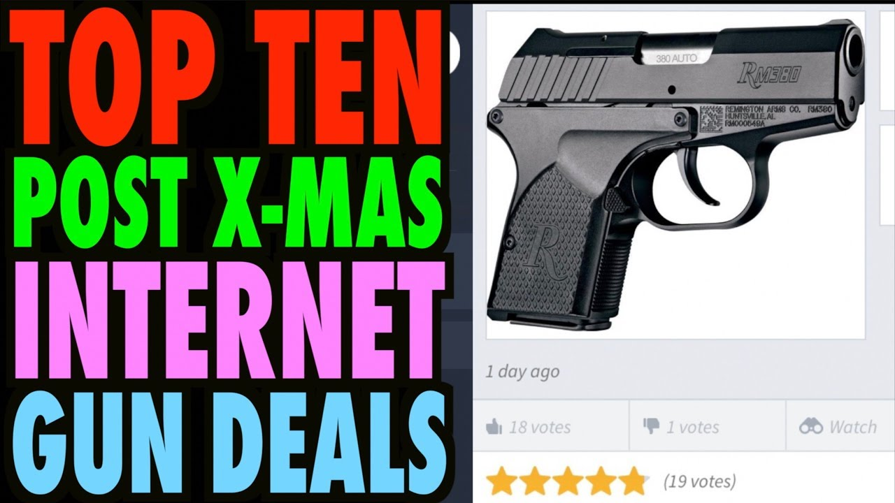 TOP TEN Post-Christmas Internet Gun Deals