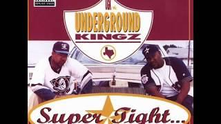 Artists-Underground Kingz Album-Super Tight Release Date-August 30,...