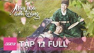 HTV2 - MÂY HỌA ÁNH TRĂNG (MOONLIGHT DRAWN BY CLOUDS) - Tập 12