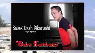 Download Sauak Usah Dikaruah - Saba Kambang