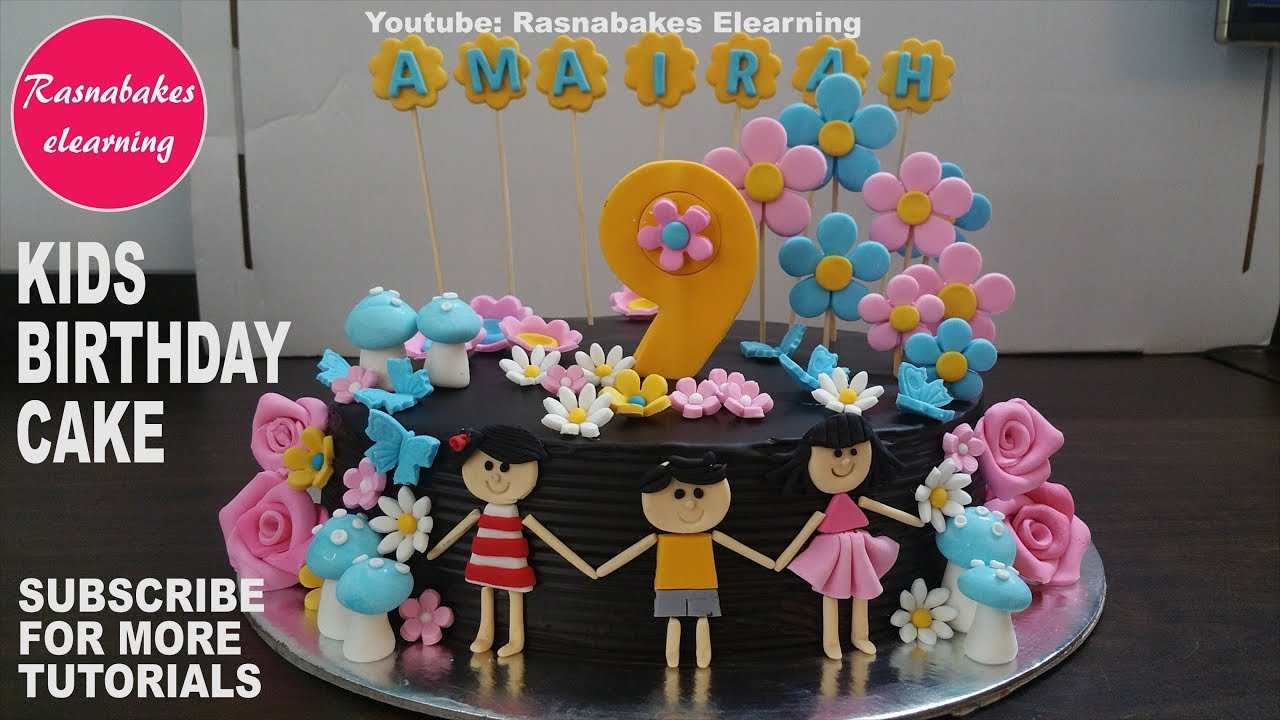 Kids Birthday Cake Design For Girls Boys 3d Fondant Ideas Pic Bakery