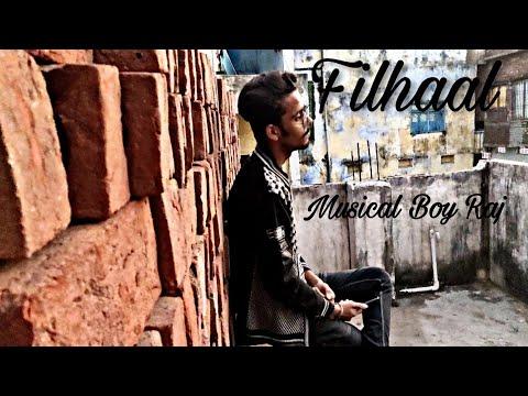 filhaal-\-b-praak-\-cover-by:-musical-boy-raj