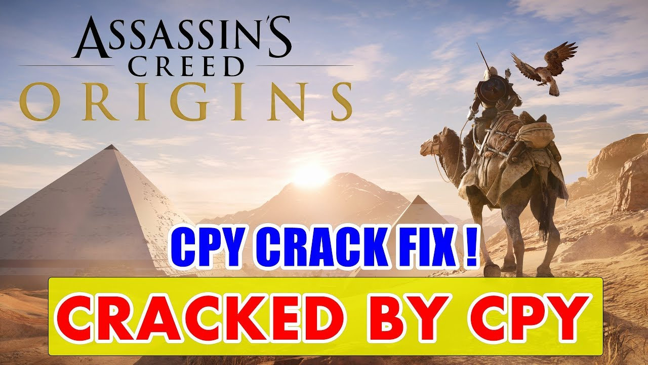 Assassin's Creed Origins Cracked BY CPY - CPY Crack Fix | CPY Crack 100%  Working