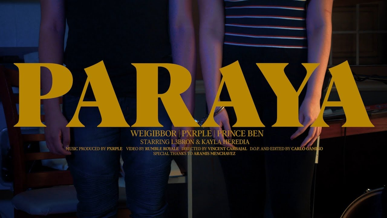 Paraya by  Weigibbor Labos x Prince Ben x Pxrple [Lyrics]