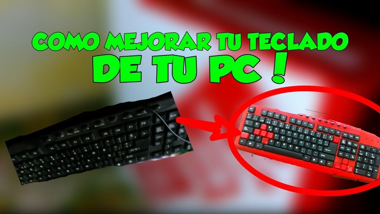 Como Pintar El Teclado De Tu PC! | Mejora tu PC - YouTube
