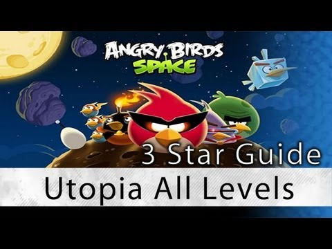 Angry Birds Space - Utopia All Levels 3 Star Walkthrough Levels 4-1 thru 4-30 | WikiGameGuides