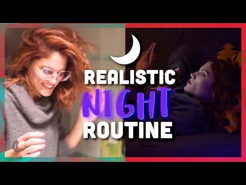 Realistic Night Routine(s)
