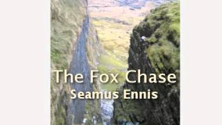 The Fox Chase - Seamus Ennis