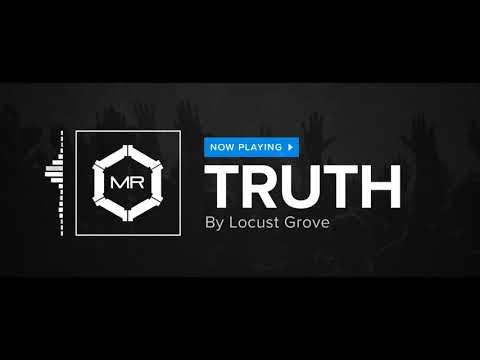 Locust Grove - Truth [HD]
