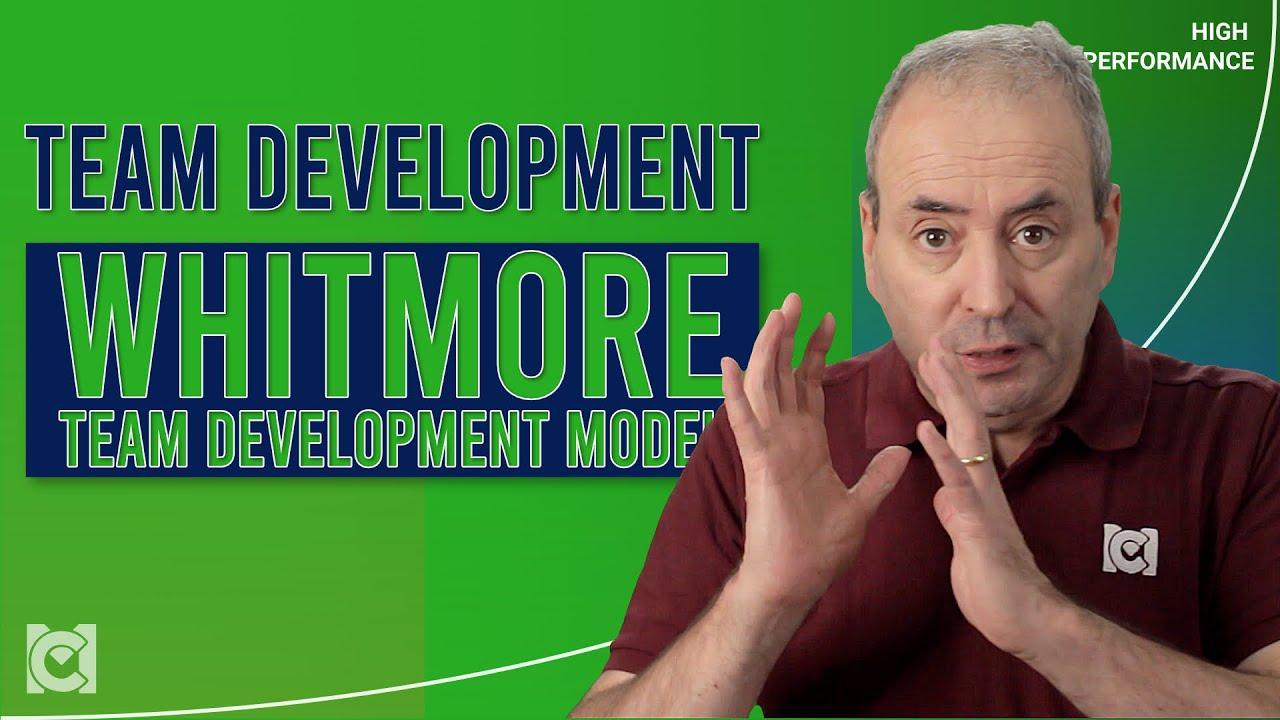 John Whitmore's Team Development Model
