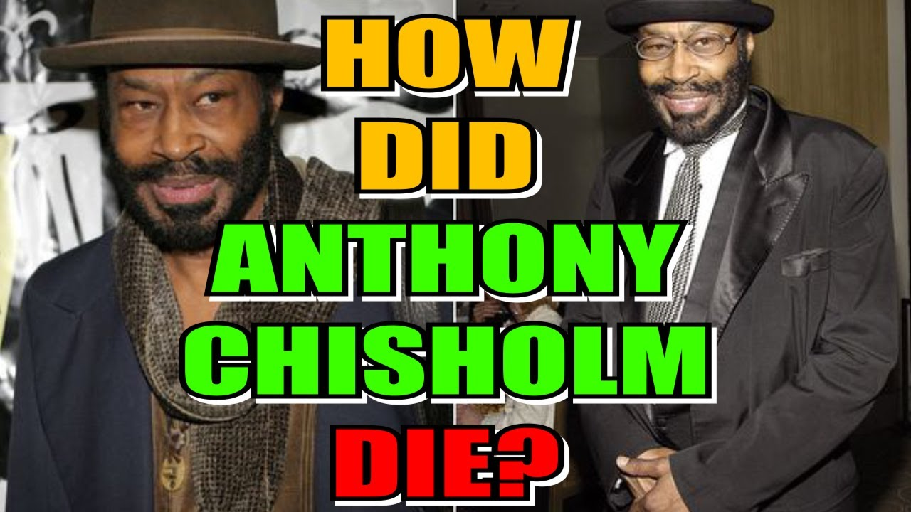 Tony Award-nominated actor Anthony Chisholm dies at 77