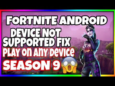 Play Fortnite android on ANY Device! | Season 9 - No Root