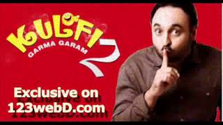 Kulfi Garma Garam in MP3 Full and in 7 Parts. Full Comedy Punjabi Clips and Ringtones
