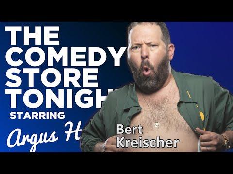 Bert Kreischer   The Comedy Store Tonight - Ep. 72