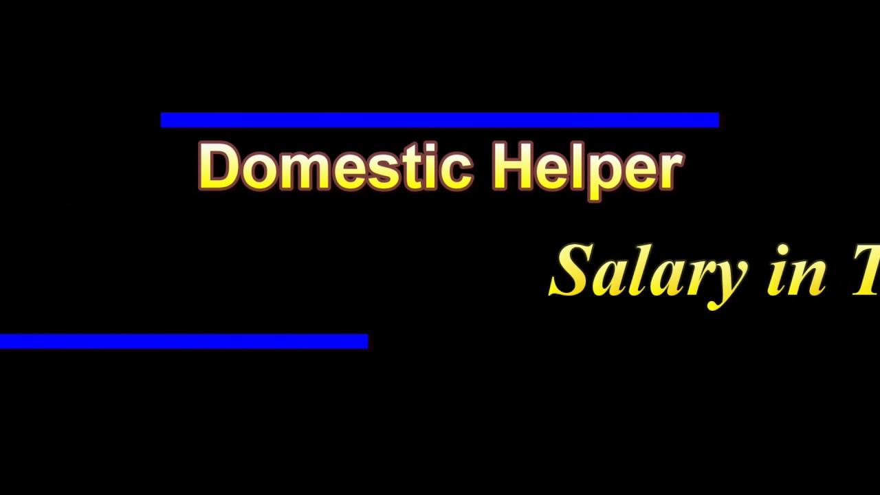 Domestic Helper Salary In Turkey Youtube