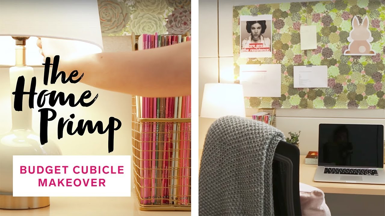Cubicle Makeover How To Create A Happier And More Productive Workspace The Home Primp Youtube