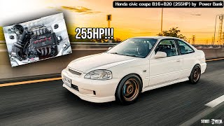 Chilling day with Honda Civic Coupe B20 (255HP) Tune by Power Bank