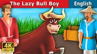 The Lazy Bull Boy Story in English | Stories for Teenagers | English Fairy