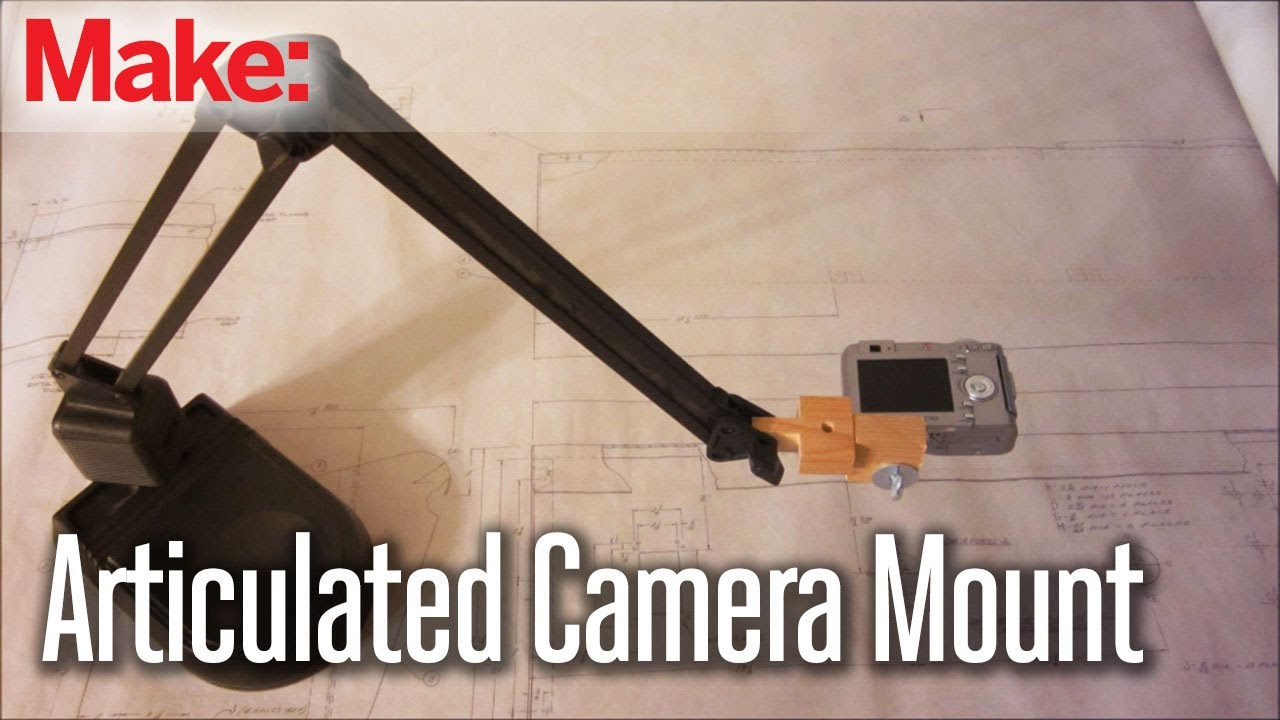 Diy Hacks Amp How To S Articulated Camera Mount Youtube