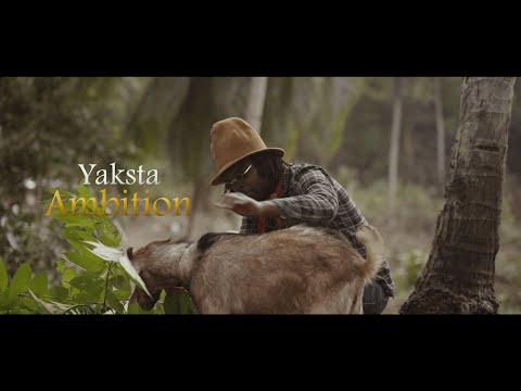Yaksta (Bush Lawd) - Ambition (Official Video)