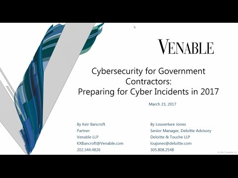 Cybersecurity for Government Contractors: Preparing for Cyber Incidents in 2017