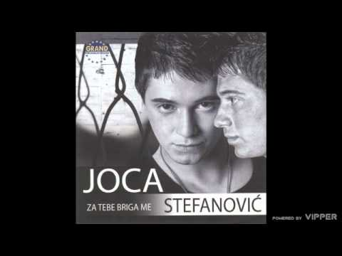Joca Stefanovic - Za tebe briga me - (Audio 2011)