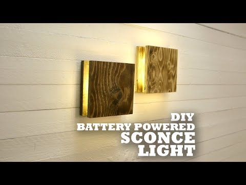 DIY Battery Powered Sconce Light