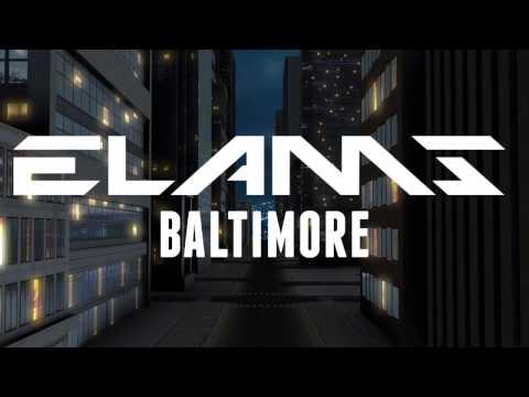 Youtube: Elams – Baltimore (Lyrics) / ALBUM BALTIMORE [06/15]