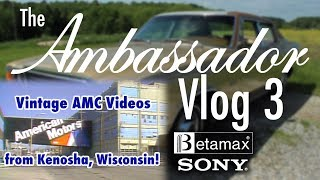 Vintage AMC Videos: AMC Ambassador Vlog 3 | AutoMoments