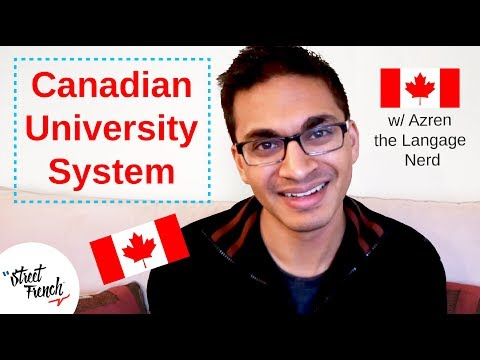 UNIVERSITY SYSTEM In CANADA I StreetFrench.org