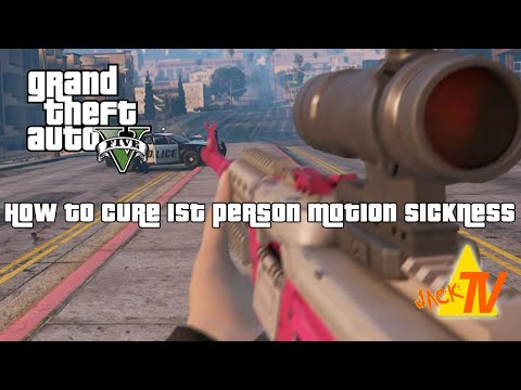 GTA 5 | How to Cure 1st Person Motion Sickness