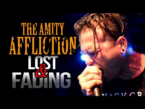 "The Amity Affliction - ""Lost & Fading"" LIVE! Let The Ocean Take Me Tour"