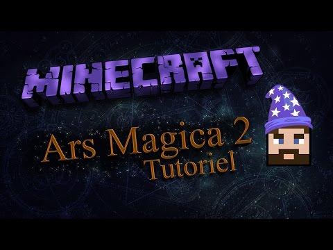 [ Minecraft ] Ars Magica 2 - TUTO - FR